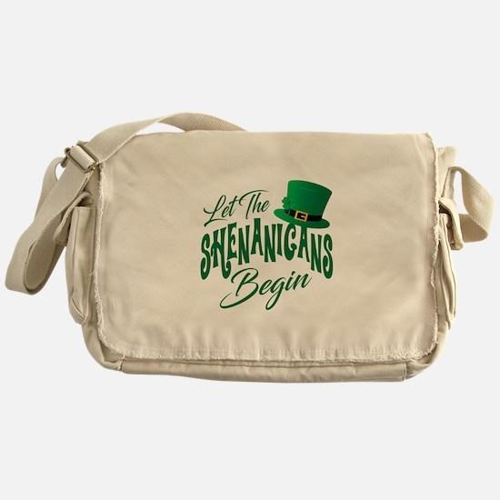 Let the Shenanigans Begin Messenger Bag