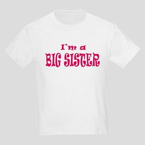 I'm a BIG SISTER Kids Light T-Shirt