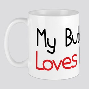 My Bubbe Loves Me Mug