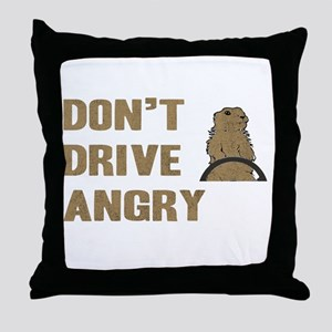 Don't Drive Angry Throw Pillow