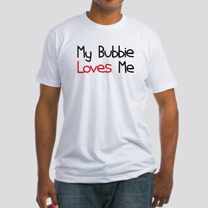 My Bubbie Loves Me Fitted T-Shirt