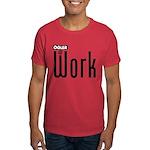 Ogler At Work Dark T-Shirt