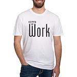 Ogler At Work Fitted T-Shirt
