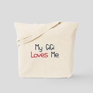 My GiGi Loves Me Tote Bag