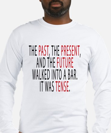 The Past, The Present, The Future Long Sleeve T-Sh
