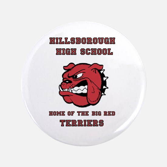 """Home of the Big Red Terriers 3.5"""" Button"""