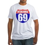Intercourse 69 Fitted T-Shirt