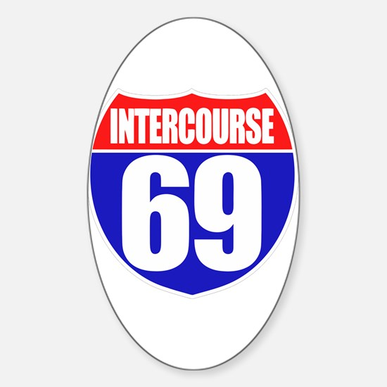 Intercourse 69 Oval Decal