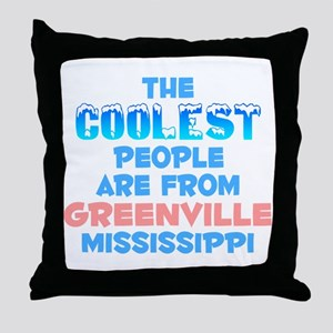 Coolest: Greenville, MS Throw Pillow