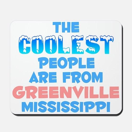Coolest: Greenville, MS Mousepad