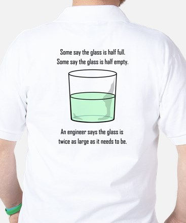 The Glass is Too Large Golf Shirt