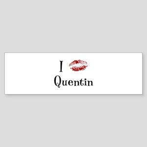 I Kissed Quentin Bumper Sticker