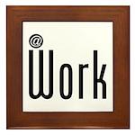 At Work @ Work Framed Tile