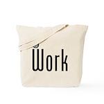 At Work @ Work Tote Bag