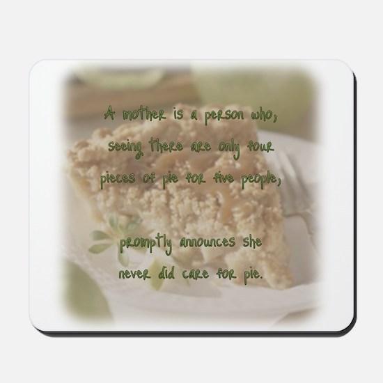 Mother's pie Mousepad