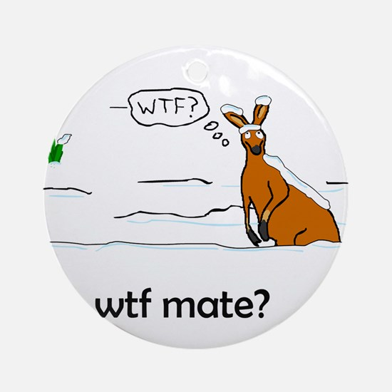 WTF Mate Ornament (Round)