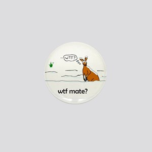 WTF Mate Mini Button