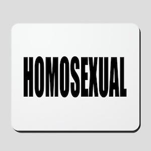HOMOSEXUAL Mousepad