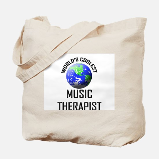World's Coolest MUSIC THERAPIST Tote Bag