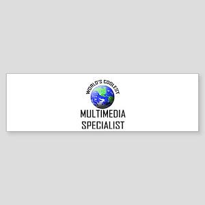 World's Coolest MULTIMEDIA SPECIALIST Sticker (Bum