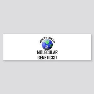 World's Coolest MOLECULAR GENETICIST Sticker (Bump
