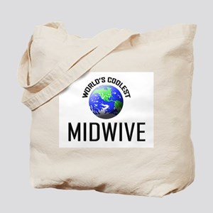 World's Coolest MIDWIVE Tote Bag