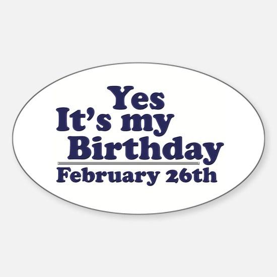 February 26th Birthday Oval Decal