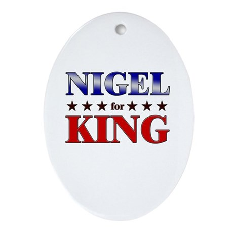 NIGEL for king Oval Ornament