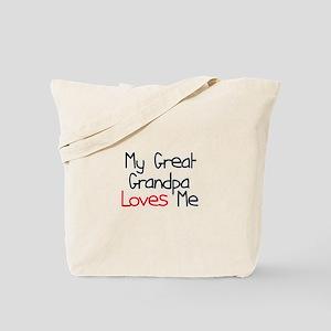 My Great Grandpa Loves Me Tote Bag