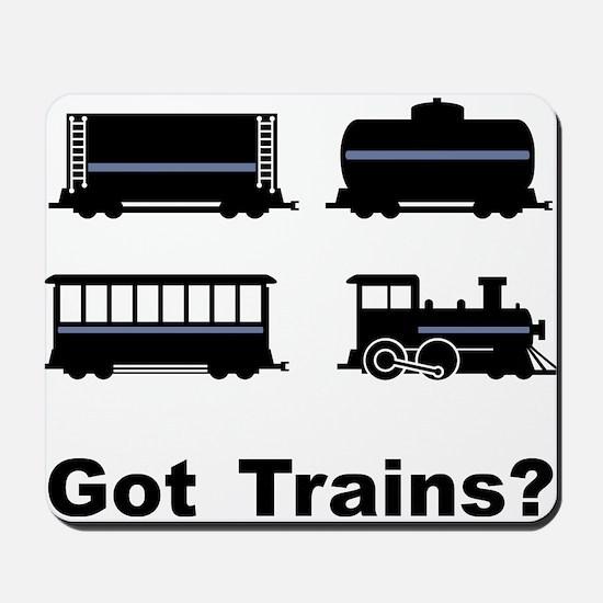 Got Trains? Mousepad
