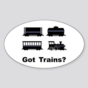 Got Trains? Oval Sticker