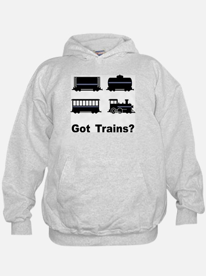 Got Trains? Hoodie