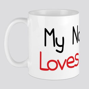 My Nona Loves Me Mug