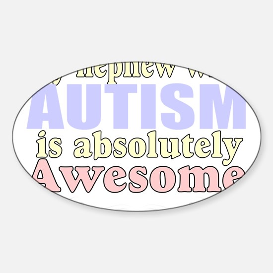 Awesome autism nephew Decal