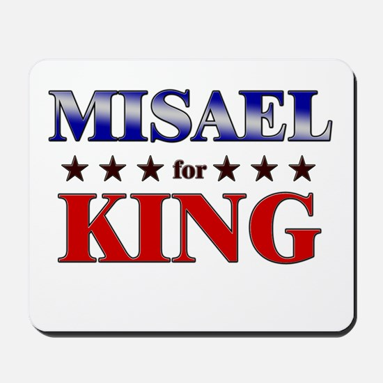 MISAEL for king Mousepad
