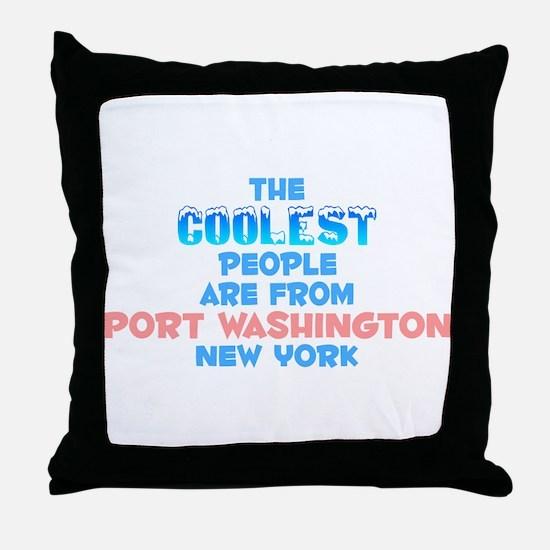 Coolest: Port Washingto, NY Throw Pillow