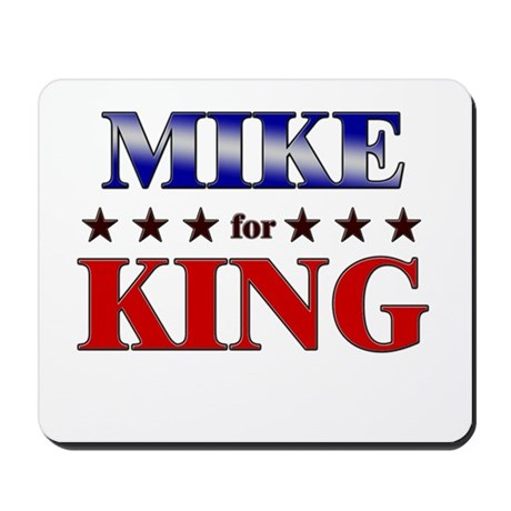 MIKE for king Mousepad