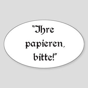 Ihre Papieren, Bitte Oval Sticker