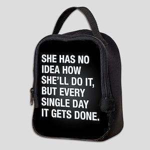 She Has No Idea Neoprene Lunch Bag