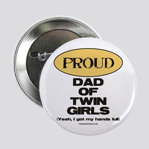 Dad of Twin Girls - Button