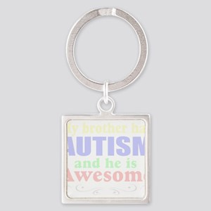 Awesome autism brother Keychains