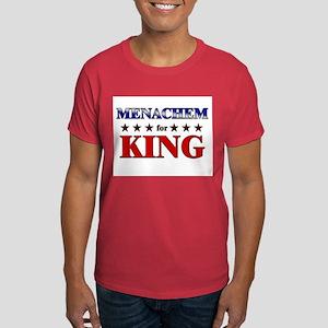 MENACHEM for king Dark T-Shirt