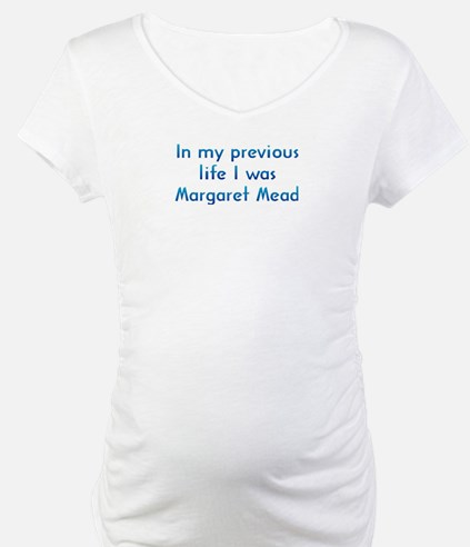 PL Margaret Mead Shirt