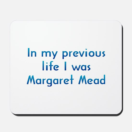 PL Margaret Mead Mousepad