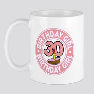 Birthday Girl #30 Mug