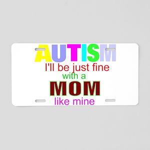 autism mom fine Aluminum License Plate