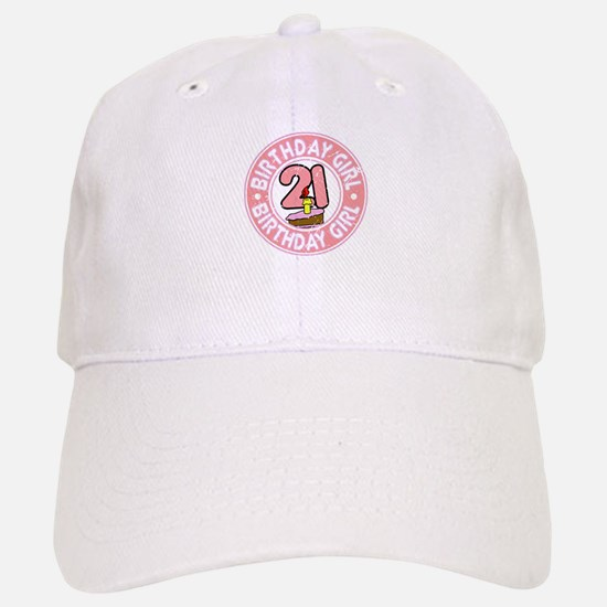 Birthday Girl #21 Baseball Baseball Cap