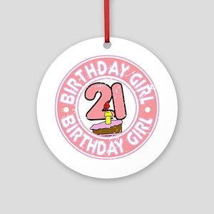 Birthday Girl #21 Ornament (Round)