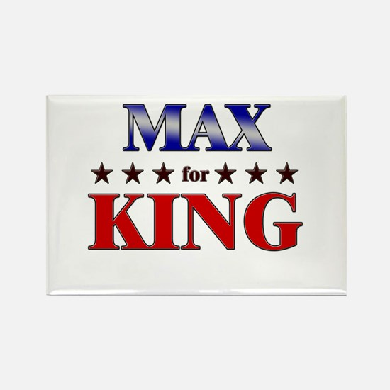 MAX for king Rectangle Magnet