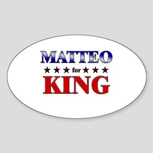 MATTEO for king Oval Sticker